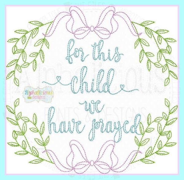 For This Child I Have Prayed Laurel