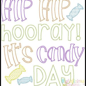Hooray Hooray, It's Candy Day- Vintage Word Art