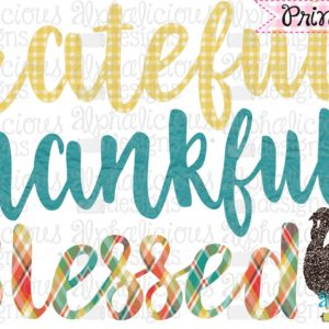 Grateful Thankful Blessed-Printable