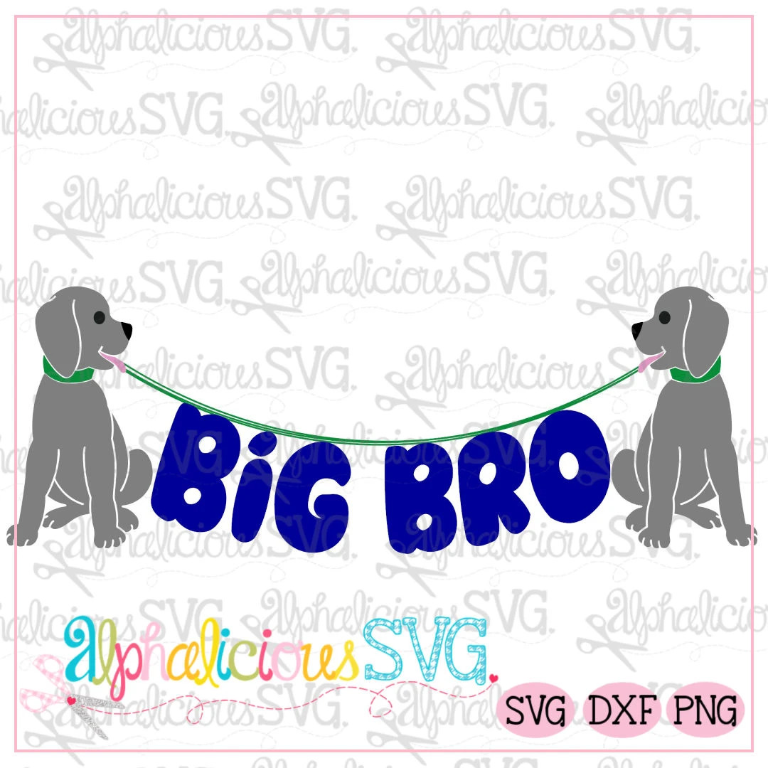 Big Bro Pup Bunting- SVG