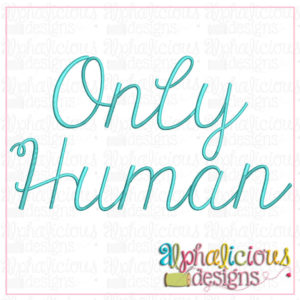 Only Human Embroidery Font