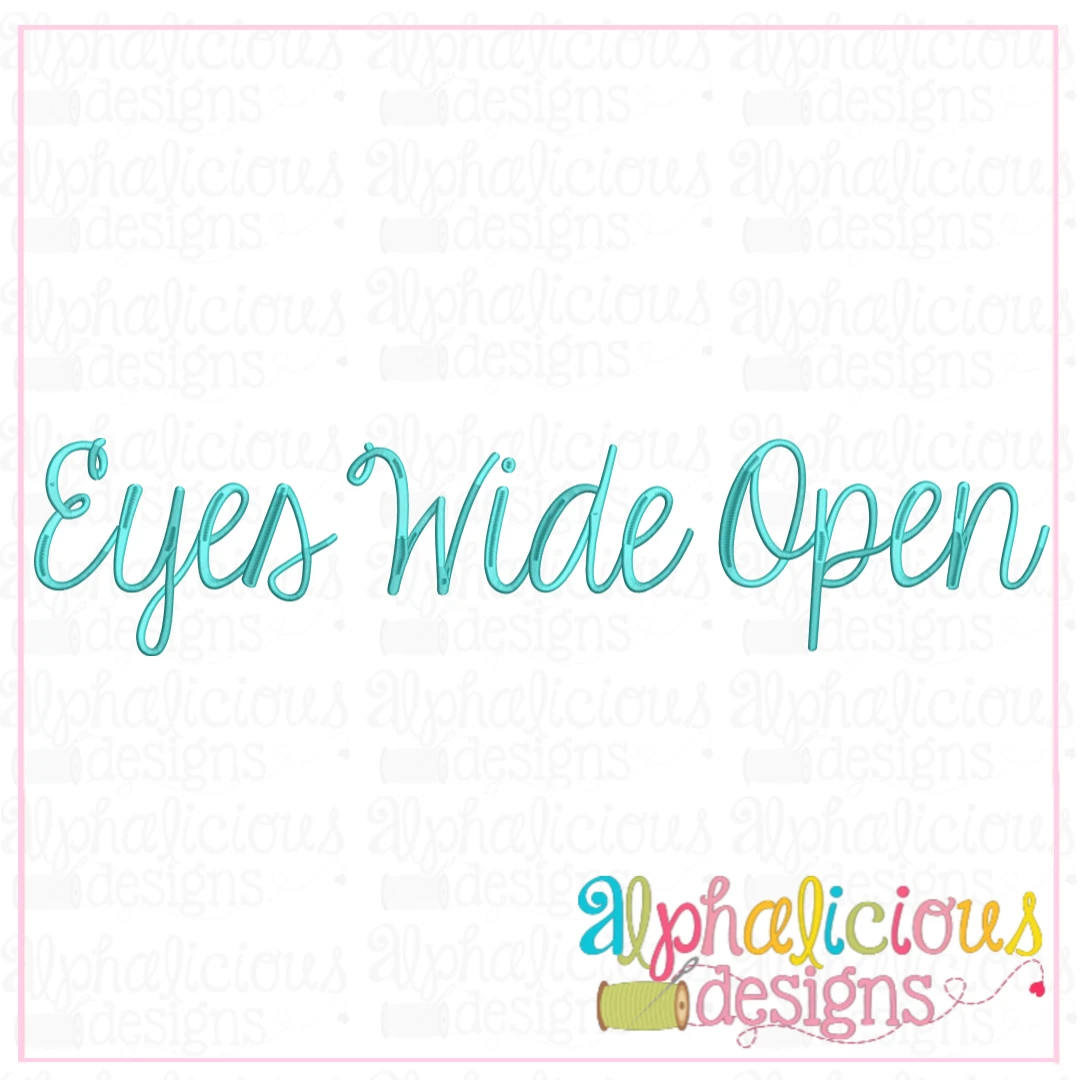 Eyes Wide Open Embroidery Font