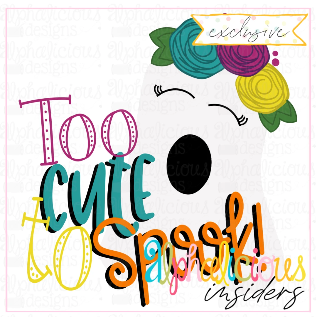Too Cute to Spook- SVG- Bizzy Mama