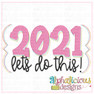 2021 Let's DO this- Sketch
